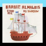 Goodbye My Shadow Lyrics Barbie Almalbis