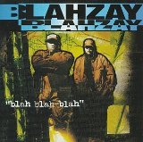 Miscellaneous Lyrics BLAhzay Blahzay