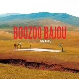 Grains Lyrics Boozoo Bajou