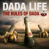 The Rules of Dada Lyrics Dada Life