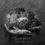 Club Meds Lyrics Dan Mangan & Blacksmith