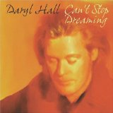 Can't Stop Dreaming Lyrics Daryl Hall