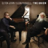 The Union Lyrics Elton John & Leon Russell