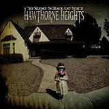 The Silence In Black And White Lyrics Hawthorne Heights