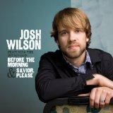 Miscellaneous Lyrics Josh Wilson