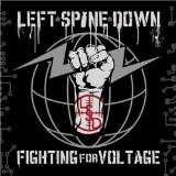 Fighting For Voltage Lyrics Left Spine Down