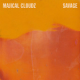 Savage (Single) Lyrics Majical Cloudz