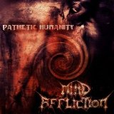 Pathetic Humanity Lyrics Mind Affliction