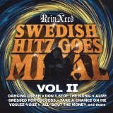 Swedish Hitz Goes Metal II Lyrics ReinXeed
