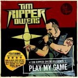 Play My Game Lyrics Tim Ripper Owens