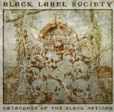 The Catacombs of the Black Vatican Lyrics Black Label Society