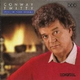 Still in Your Dreams Lyrics Conway Twitty