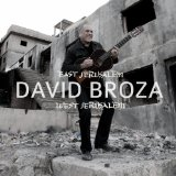 East Jerusalem / West Jerusalem Lyrics David Broza