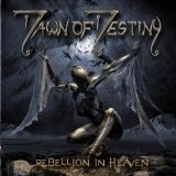 Rebellion In Heaven Lyrics Dawn of Destiny