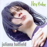 Hey Babe Lyrics Hatfield Juliana