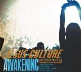 Awakening: Live From Chicago Lyrics Jesus Culture