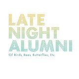 Of Birds, Bees, Butterflies, Etc. Lyrics Late Night Alumni