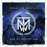 Age of Deception Lyrics Mask The Wretch