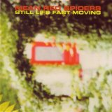 Still Life Fast Moving Lyrics Mean Red Spiders