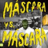 Máscara vs. Máscara Lyrics Máscaras