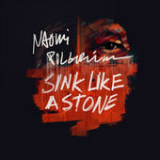 Sink Like a Stone (Single) Lyrics Naomi Pilgrim
