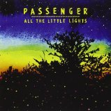 All the Little Lights Lyrics Passenger