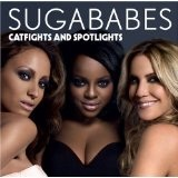 Catfights And Spotlights Lyrics Sugababes