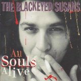 All Souls Alive Lyrics The Blackeyed Susans