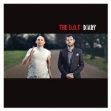 Diary Lyrics The D.O.T