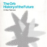 History Of The Future Lyrics The Orb