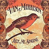 Keep Me Singing Lyrics Van Morrison