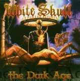The Dark Age Lyrics White Skull