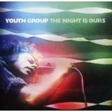 The Night Is Ours Lyrics Youth Group