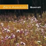 Scendi Lyrics Zero Assoluto