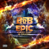 EPIC: Every Play Is Crucial (Mixtape