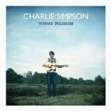 Young Pilgrim Lyrics Charlie Simpson