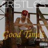 Good Times (Single) Lyrics Cristiles