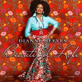 Beautiful life Lyrics Dianne Reeves