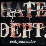 Meat.Your.Maker Lyrics Hate Dept.