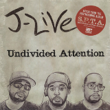 Undivided Attention (EP) Lyrics J-Live