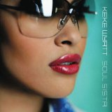 Soul Sista Lyrics Keke Wyatt