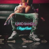 Playa Made EP Lyrics Kirko Bangz