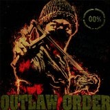 Dragging Down The Enforcer Lyrics Outlaw Order