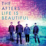 Life is Beautiful Lyrics The Afters