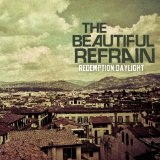 Redemption: Daylight (EP) Lyrics The Beautiful Refrain