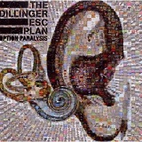 Option Paralysis Lyrics The Dillinger Escape Plan