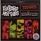 Stop Drop And Roll Lyrics The Foxboro Hot Tubs