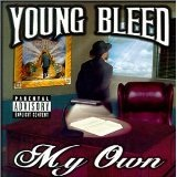 My Own Lyrics Young Bleed