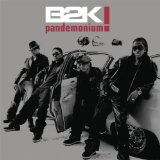 Pandemonium Lyrics B2K