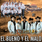 El Bueno y El Malo (Single) Lyrics Colmillo Norteno